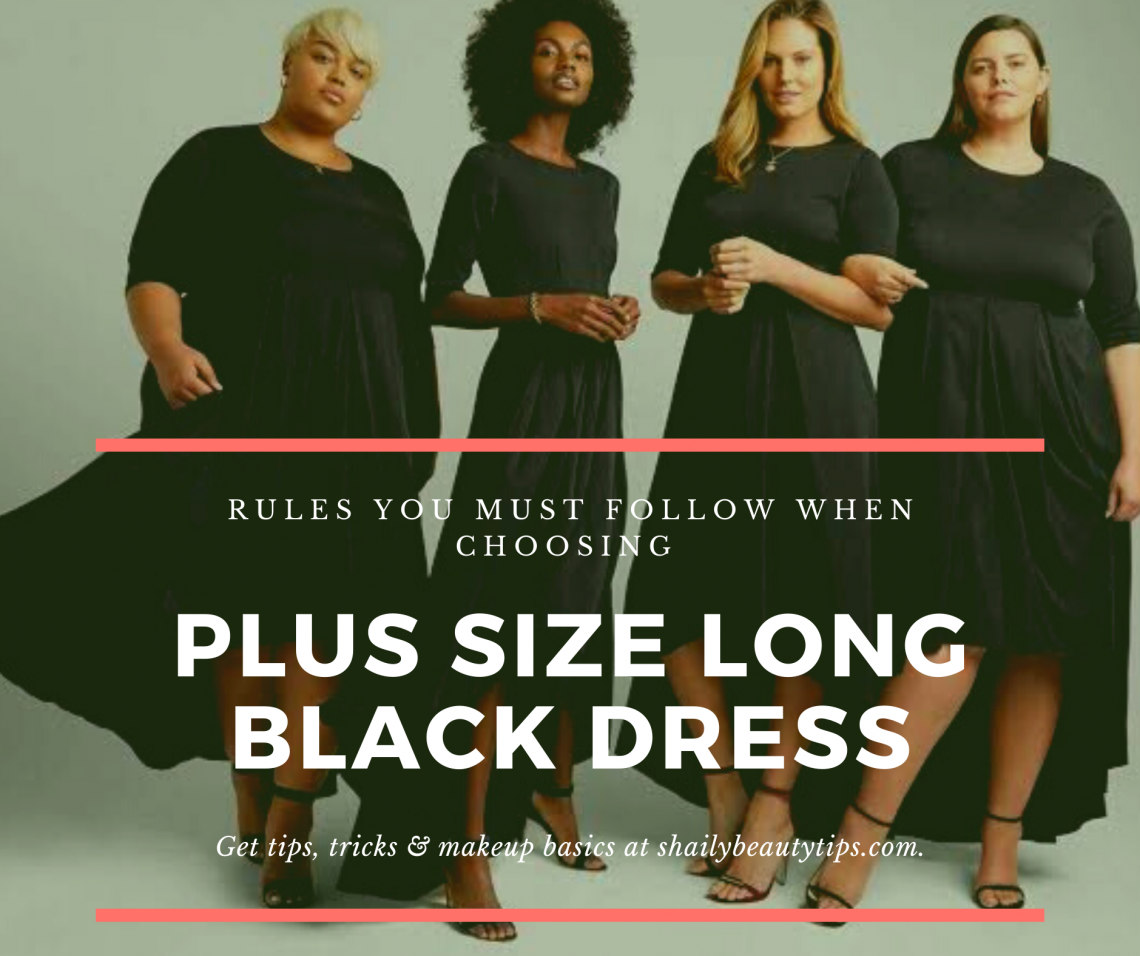 tips to choosing long black dress for plus size