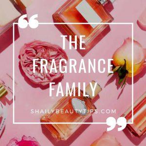 the fragrance family