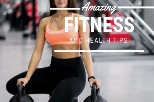 Amazing 5 Fitness and Health Tips