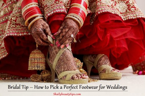 Bridal Tip – How to Pick a Perfect Footwear for Weddings