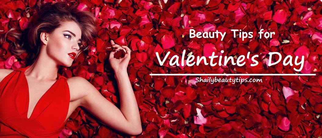 Beauty Tips for Valentines Day
