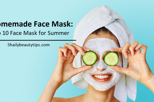 Homemade Face Mask Top 10 Face Mask for Summer