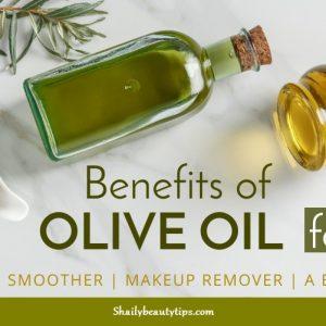Benefits of Olive Oil for Skin Whitening