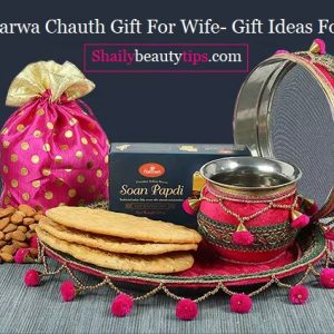 Karwa Chauth Gift Idea For Wife